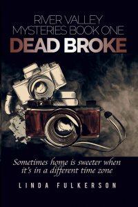 Dead Broke by Linda Fulkerson
